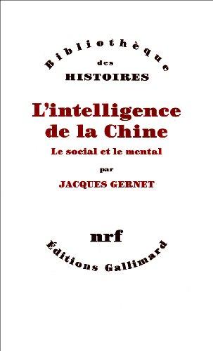 L'Intelligence de la Chine: Le social et le mental