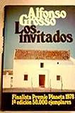 Los invitados: Novela (Colección Autores españoles e hispanoamericanos)