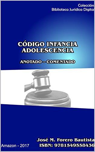 INFANCIA Y LA ADOLESCENCIA ACT 2018 (Biblioteca Jurídica Digital nº 6) por JOSE M FORERO BAUTISTA