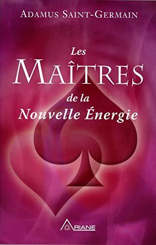 Les Maîtres de la Nouvelle Energie par Adamus Saint-Germain