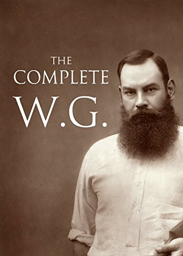 The Complete W.G. (English Edition) por W.G. Grace