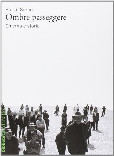 Ombre passeggere. Cinema e storia