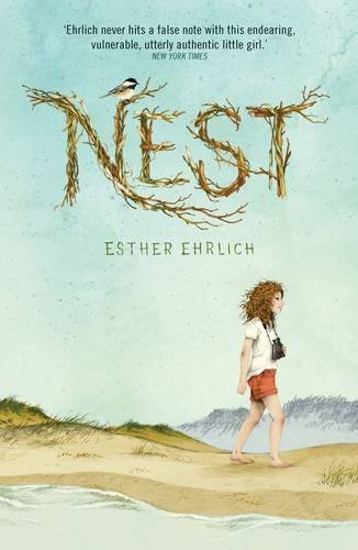 Nest by Esther Ehrlich (2015-07-02)
