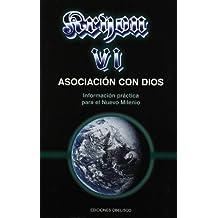 Kryon VI-Asociacion Con Dios (The Kryon Serial)