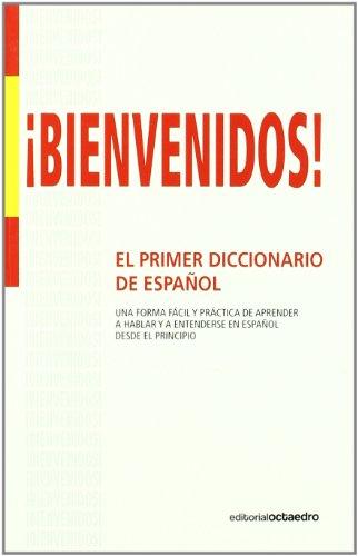 ¡Bienvenidos!: Primer diccionario de español para inmigrantes (Aula) por Lucas Atilano Figal