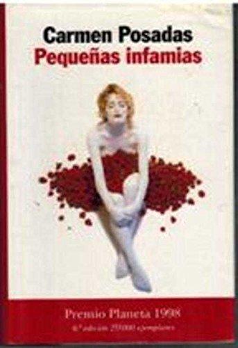 Pequeñas infamias (Autores Españoles e Iberoamericanos) por Carmen Posadas