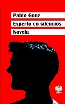 Experto en silencios de [González Cuesta, Pablo]