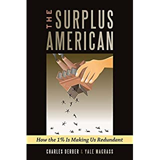 Surplus American: How the 1% is Making Us Redundant (English Edition)