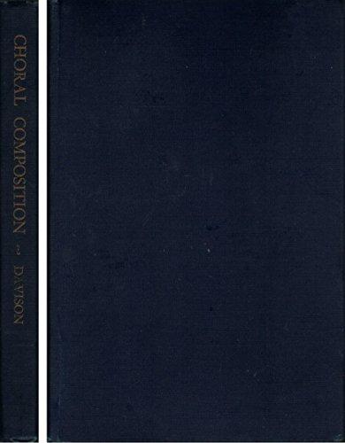 The Technique of Choral Composition por Archibald T. Davison