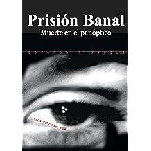 Prisión Banal. Muerte en el panóptico (Lola Santos, detective nº 1)