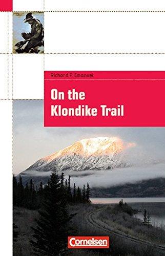 cornelsen-english-library-fiction-8-schuljahr-stufe-2-on-the-klondike-trail-textheft
