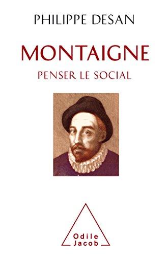 Montaigne penser le social: Montaigne et les sciences sociales (OJ.SC.HUMAINES)