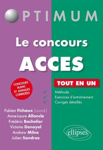 Le Concours ACCES Tout en Un Concours Blanc et Annales Corrigées par Frédéric Bachelier