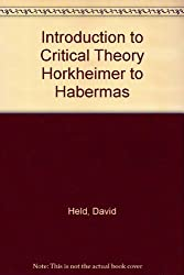 Introduction to Critical Theory Horkheimer to Habermas