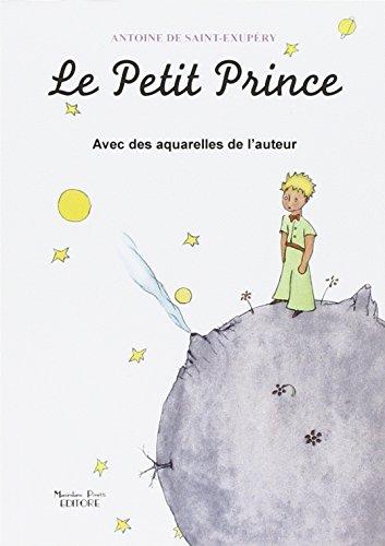 Le Petit Prince avec des aquarelles de l'auteur
