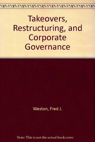 Takeovers, Restructuring, and Corporate Governance: International Edition