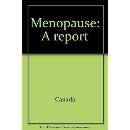 Menopause: A report