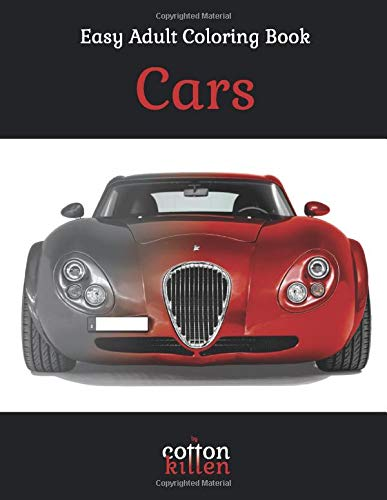 Cars - Easy Adult Coloring Book: 49 of the most beautiful grayscale cars for a relaxed and joyful coloring time