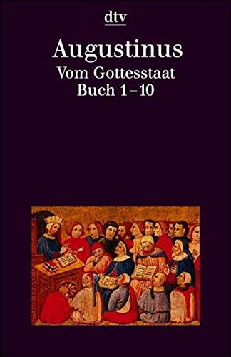 Vom Gottesstaat (dtv Kultur & Geschichte)