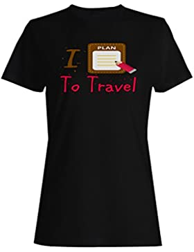 Nuevo I Love Travel Plan List camiseta de las mujeres l716f