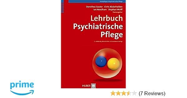 Lehrbuch Psychiatrische Pflege Amazon De Dorothea Sauter Chris