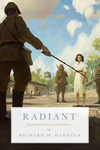 radiant-fifty-remarkable-women-in-church-history-english-edition