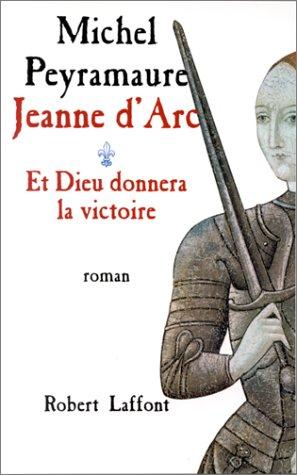 Jeanne d'Arc - T.1 - Et Dieu donnera la victoire (01)