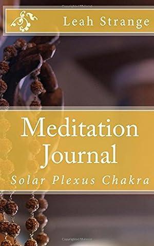 Meditation Journal: Solar Plexus