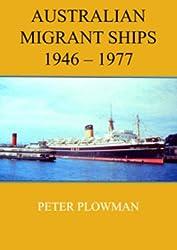 Australian Migrant Ships 1946-1977