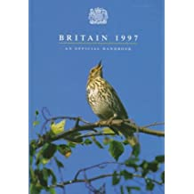 Britain 1997: An Official Handbook (UK THE OFFICIAL YEARBOOK OF THE UK)