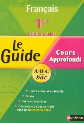 Français 1e toutes séries : Cours approfondi
