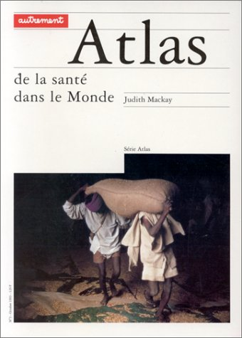 ATLAS DE LA SANTE DANS LE MONDE