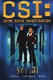 CSI: Serial [Graphic Novel]: Serial Bk.1