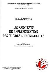 Les contrats de représentation des oeuvres audiovisuelles (salles de cinéma, télévision et réseau Internet)