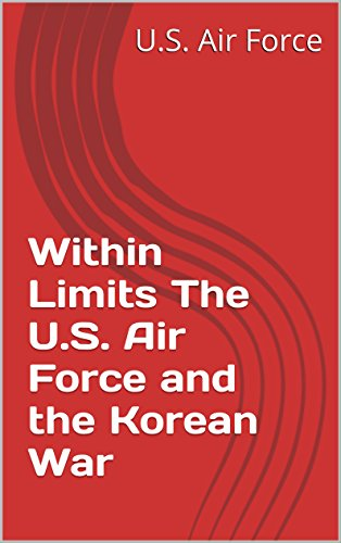 within-limits-the-us-air-force-and-the-korean-war-english-edition