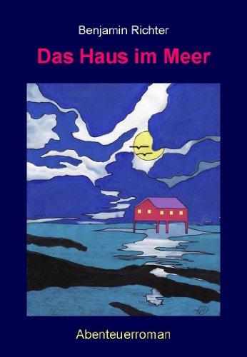 Das Haus im Meer