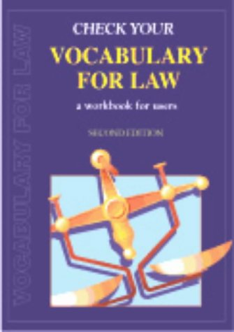 Check your Vocabulary for Law. A Workbook for users, 2nd edition
