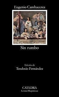 Sin rumbo par Eugenio Cambaceres