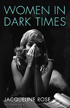 Women in Dark Times von [Rose, Jacqueline]