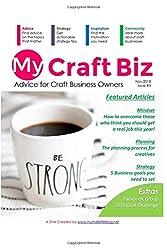 My Craft Biz Issue #3: Developing Your Biz in 2019