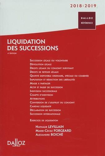Liquidation des successions 2018/19 - 4e éd. par Nathalie Levillain