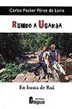 Rumbo a Uganda, en busca de Raá (Fragua Comunicación)