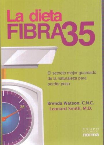 Descargar Libro La Dieta Fibra 35: El Secreto Mejor Guardado de la Naturaleza Para Perder Peso = The Fiber 35 Diet de Brenda Watson