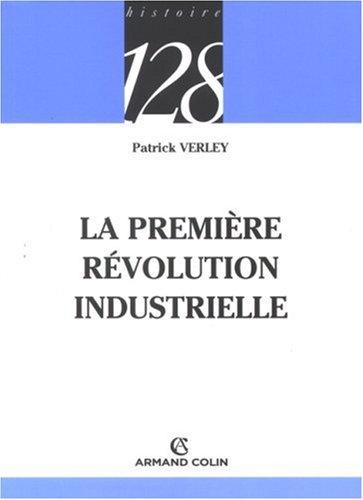 La première révolution industrielle (1750-1880)