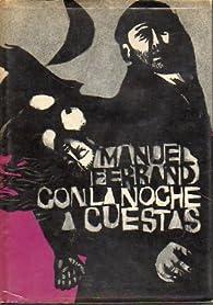 Con la noche a cuestas par Manuel Ferrand
