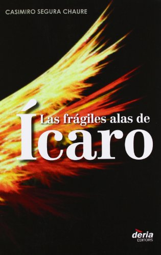 Las frágiles alas de Icaro editado por Deria editors