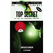 To secret: Lo que los gobiernos ocultan (Mundo mágico y heterodoxo. Archivo del misterio de Iker Jiménez)