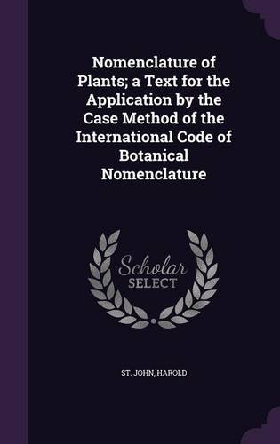 nomenclature-of-plants-a-text-for-the-application-by-the-case-method-of-the-international-code-of-bo