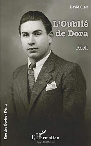 L'Oublié de Dora: Récit par David Clair