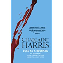 Dead As A Doornail: A True Blood Novel (Sookie Stackhouse Book 5)